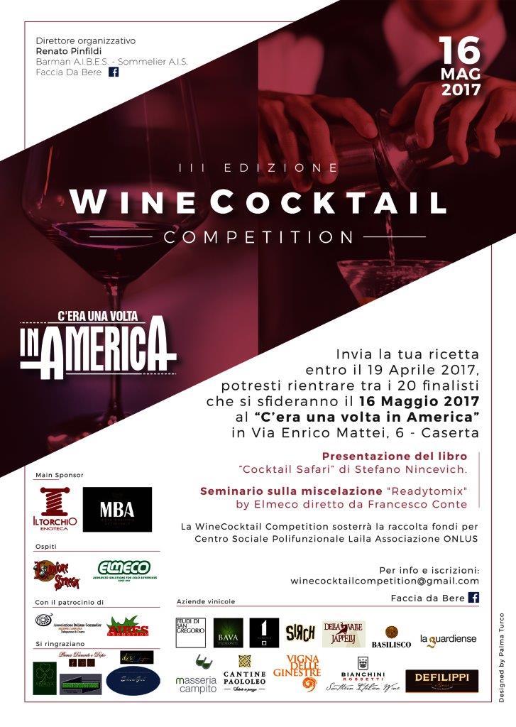 Wine cocktail competition 2017 3 edizione caserta 16 maggio for Piscina c era una volta in america caserta