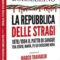 """""""La Repubblica delle stragi"""" di Salvatore Borsellino, prefazione Marco Travaglio"""